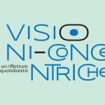 Visioni Concentriche al Teatro Martinitt