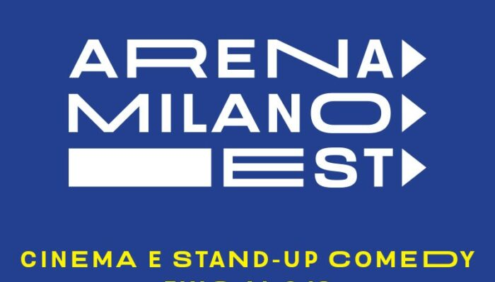 Arena Milano Est: cinema e stand up comedy per l'estate