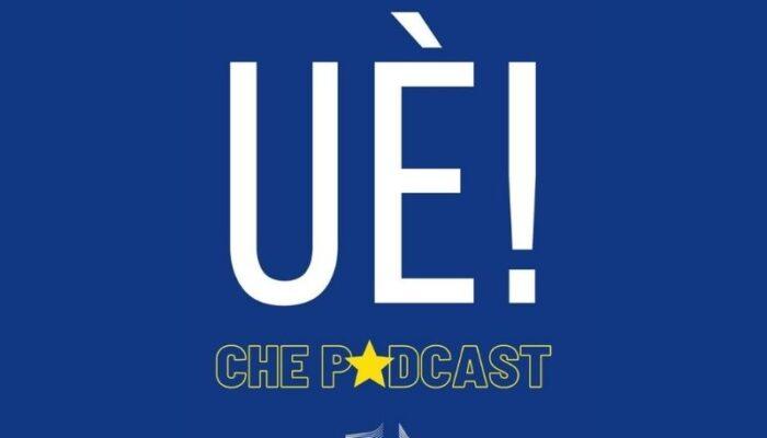 """La Commissione Europea si racconta su """"UÈ! che Podcast"""""""